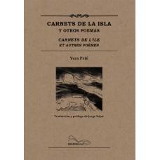 Carnets de la isla y otros poemas / carnets de l'ile et autres poèmes